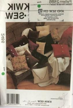 NEW KWIK SEW PATTERN Uncut SQUARE OBLONG & ROUND PILLOWS  BO