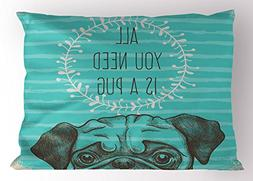 Ambesonne Pug Pillow Sham, Animal Image of a Cute Dog with A