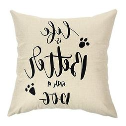 Ogiselestyle Unique Cushion Cover Life is Better with A Dog